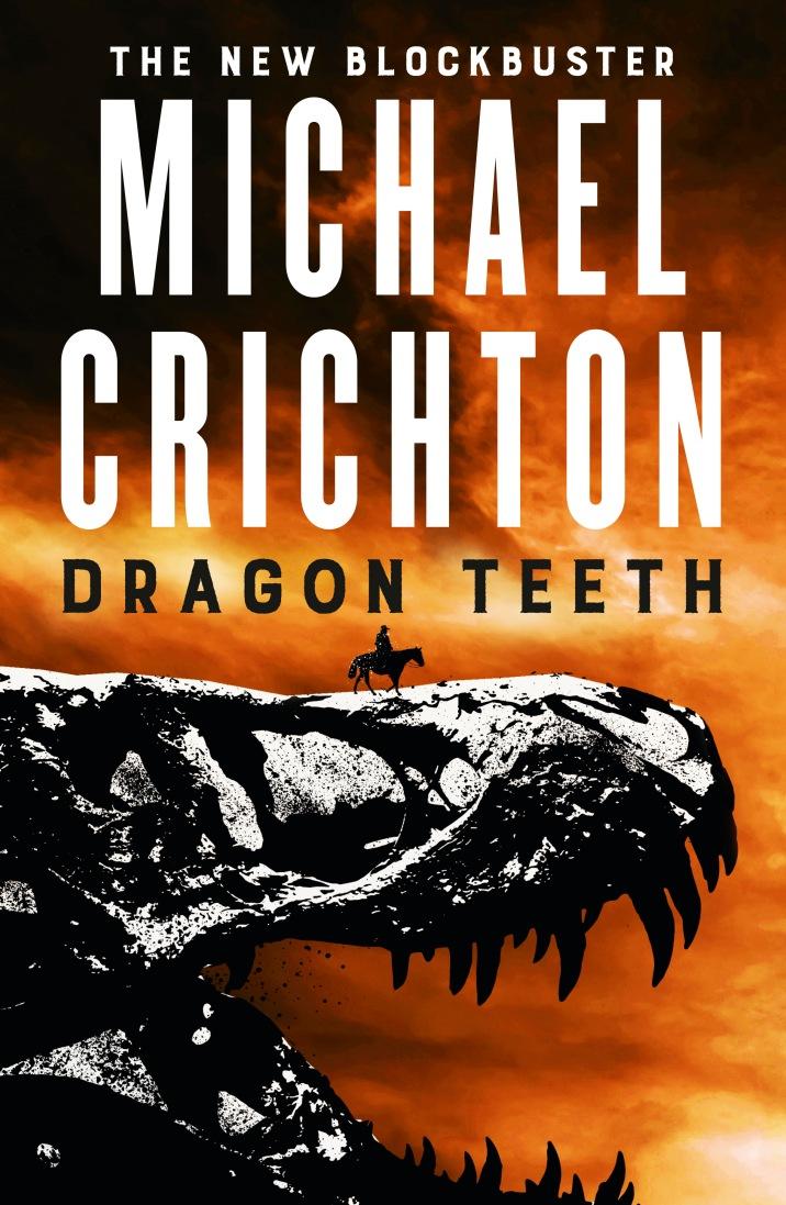 Dragon Teeth_Michael Crichton.jpg